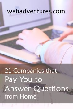 If you're an expert in a subject, why not get paid to answer questions from your home? These 21 websites and apps will pay you for your expert knowledge.