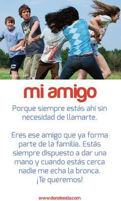 TE QUIERO AMIG@  15 de mayo: Día Internacional de la Familia  www.dondeesta.com