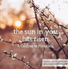 Quotes and Images from A Course in Miracles | From Anxiety to Love www.fromanxietyto... #ACIM
