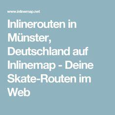 Inlinerouten in Münster, Deutschland auf Inlinemap - Deine Skate-Routen im Web