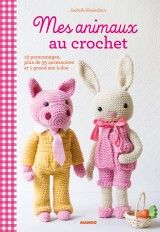 Livre Ma poupée au crochet, collection - Kessedjian Isabelle - Catalogue Tricot / Crochet