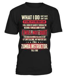 Zumba Instructor. - What I Do