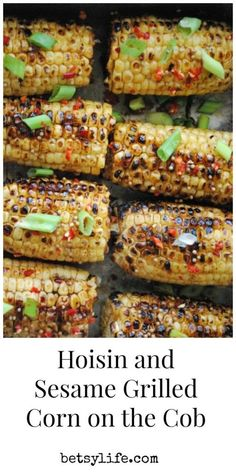 The best way to cook corn on the cob is on th grill. Try Spicy Hoisin and Sesame Glazed Corn Recipe for dinner this summer.