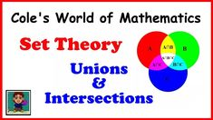 Set Theory: Unions and Intersections (A Brief Introduction)