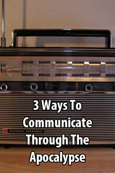 Preppers should determine how they will stay connected after the SHTF. The following 3 devices will help people communicate through the apocalypse.