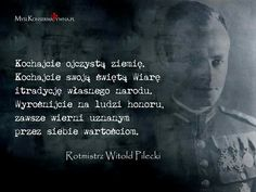 Rotmistrz Pilecki Polish Tattoos, Visit Poland, Motivational Quotes, History, Homeland, Reading, Pictures, Life, Poland