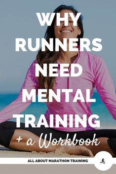 Mental training is a huge aspect of running long distances. How you think is how you will feel! Here are some tips to become mentally strong + a workbook to help you prep for your next race!  #allaboutmarathontraining #sportspsychology #mentaltrainingfora
