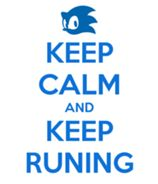 "Totally! ""My adventures only end when I stop running"" (Sonic and the Black Knight quote), and I never want them to end!"