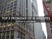 The Top 5 Problems with IR Websites and the Best Practices to Solve Them Webinar: Replay and Highlights. Check out the blog and replay here: http://www.q4blog.com/2014/02/25/the-top-5-problems-with-ir-websites-and-the-best-practices-to-solve-them-webinar-replay-and-highlights/