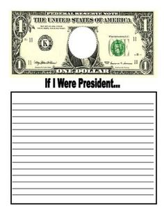 """This is a fun creative writing idea for President's Day. Have your students design their own bills with their pictures in the center. Then have them write about the topic """"If I Were President."""" Your students finished dollar bills and creative writing assignments would make a unique Presidents' Day bulletin board display."""