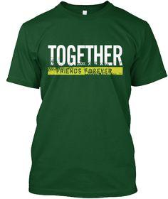 Friends Forever T Shirt 2016 Deep Forest T-Shirt Front