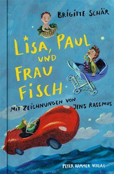 Rezension: Lisa, Paul und Frau Fisch | SIKJM Schweizerisches Institut für Kinder…