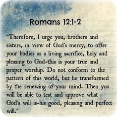 His Kingdom Come: Week 1, Romans 12: 1-2