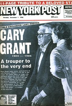 Legendary Cary Grant :: Tall, Dark & Handsome :: Death Classic Movie Stars, Classic Tv, Classic Movies, Newspaper Front Pages, Vintage Newspaper, History Facts, Strange History, American History, British History