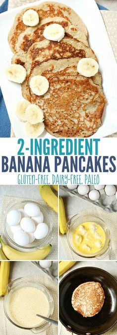 With 2 eggs and 1 banana these quick-and-easy pancakes are naturally gluten-free dairy-free and Paleo-friendly. The bananas add natural sweetness while the eggs give you a nice amount of protein that will keep your family satisfied longer than typical Dairy Free Recipes Easy, Gluten Free Recipes For Breakfast, Dairy Free Diet, Pancake Recipes, Paleo Recipes, Banana Recipes For Kids, Gluten Dairy Free, Vegetarian Recipes Dairy Free, Salt Free Recipes