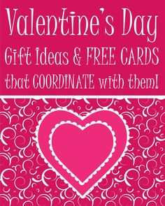 Valentine's Day Gift Ideas & Coordinating Cards