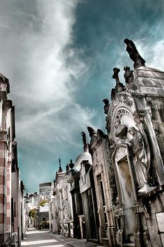 La Recoleta Cemetery... This is the place of secrets, nostalgia and hope that the past can be redeemed; it's like Buenos Aires in miniature.