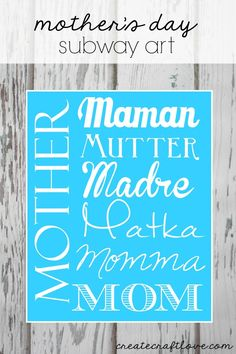 Mother's Day Subway Art Printables | Create Craft Love