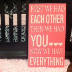 Love!!! First we had each other then we had you... now we have everything!