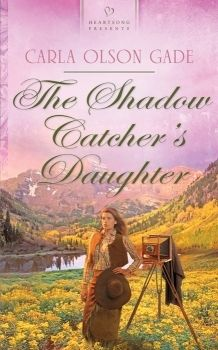"""""""The Shadow Catcher's Daughter"""" - Carla Gade"""