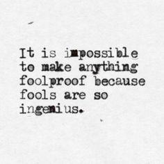 A world of fools …
