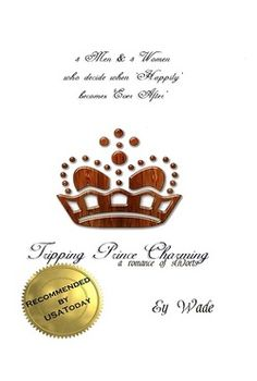 Tripping Prince Charming-A Romance of S(h)orts Author: Ey Wade Knight In Shining Armor, Girl Thinking, First Event, Light Novel, Prince Charming, Once Upon A Time, The Funny, Love Story, It Cast