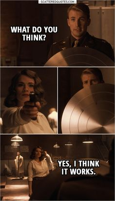 Steve Rogers: What do you think? (shows her his new shield) (Peggy shoots at him three times) Peggy Carter: Yes, I think it works. From the movie Captain America: The First Avenger Captain America Meme, Captain America Birthday, Captain America Costume, Captain America Peggy Carter, Captain America Drawing, Marvel Quotes, Funny Marvel Memes, Avengers Memes, Marvel Movies