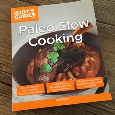 Cookbook review: Idiots' Guide Paleo Slow Cooking | Recipe Renovator