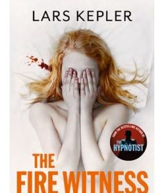 The Fire Witness by Lars Kepler - Extract