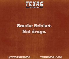 I love Texas, and its barbecue might as well be firing a flaming arrow to my hea… Texas Quotes, Cowboy Quotes, Texas Humor, Texas Meme, Miss Texas, Only In Texas, Texas Forever, Loving Texas, Texas Pride