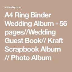 A4 Ring Binder Wedding Album - 56 pages//Wedding Guest Book// Kraft Scrapbook Album // Photo Album