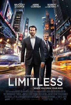 Limitless , starring Bradley Cooper, Anna Friel, Abbie Cornish, Robert De Niro. With the help of a mysterious pill that enables the user to access 100 percent of his brain abilities, a struggling writer becomes a financial wizard, but it also puts him in a new world with lots of dangers. #Mystery #Sci-Fi #Thriller