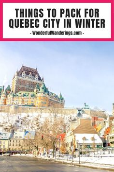 Planning to visit Quebec City in winter soon? Check this packing tips and list so you can stay warm and have fun while in Quebec City! | Quebec City travel guide - Quebec City travel tips - Quebec City packing tips - Quebec City travel itinerary - Canada travel tips - Canada winter travel guide - Canada winter travel tips - Canada packing list winter - Canada travel guide