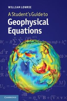 #nabibgeo A Student's guide to geophysical equations / William Lowrie. Cambridge [etc.] : Cambridge University Press, 2011 [DATA: 03/10/2013]. The advent of accessible student computing packages has meant that geophysics students can now easily manipulate datasets and gain first-hand modeling experience – essential in developing an intuitive understanding of the physics of the Earth. Yet to gain a more in-depth understanding of physical theory, and to develop new models and solutions, it…