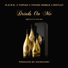 """N.O.R.E. Ft. Tariah, Young Noble, Maylay - Drinks On Me (Bottle To The DJ) [Music]- http://getmybuzzup.com/wp-content/uploads/2015/05/nore.png- http://getmybuzzup.com/n-o-r-e-ft-tariah-young-noble/- DJ and Producer Swissivory from Zurich, Switzerland is back with this new single called """"Drinks On Me"""" (Bottle To The DJ) featuring N.O.R.E., Tariah, Young Nobleand Maylay who you might know as the voice of Grand Theft Auto, San Andreas.Enjoy this audio stream belo"""