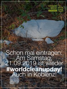 World Cleanup Day 2019 in Koblenz Clean Up, Facebook, Outdoor Decor, Environmental Pollution, Environmentalism, Group, Future