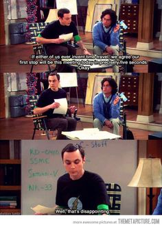 big bang theory time travel sheldon cooper - Dump A Day The Big Theory, Big Bang Theory Quotes, John Barrowman, Benedict Cumberbatch, The Bigbang Theory, And So It Begins, Cinema, Tv Quotes, Funny Quotes