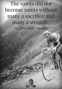 Louison Bobet on the Col de Vars during the 1950 Tour de France. Catholic Quotes, Catholic Prayers, Catholic Saints, Roman Catholic, Holy Mary, Catholic Gentleman, St John Vianney, Holy Quotes, Saint Quotes