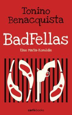 Tonino Benacquista: The Family. carl's books (Paperback, Krimikomödien)