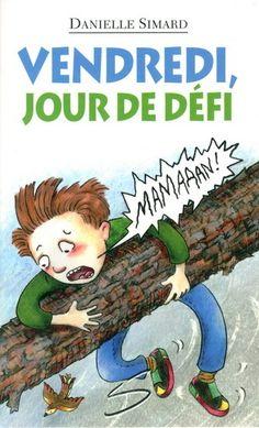 Apprentis Chevaliers, niveau 2 (7-10 ans) : Vendredi, jour de défi / un roman écrit par Danielle Simard et illustré par Caroline Merola.