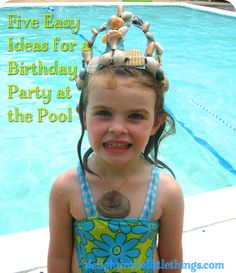 Celebrate - Five Easy Ideas for a Birthday Party at the Pool | delight in the little things #pool #birthdaypartyideas