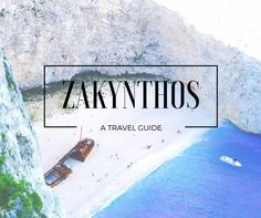 Guide To: Zakynthos Island, Greece – The World As Bec Sees It