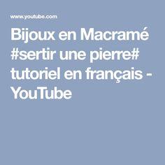 Bijoux en Macramé #sertir une pierre# tutoriel en français - YouTube