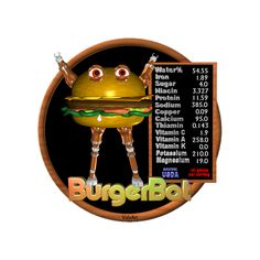 Valxart's HamburgerBot is one of many FUDEBOTS by Valxart.com that remind us to know what we eat and eat healthy . We are what we eat !   For Nutritional data for foods you eat, see  USDA Nutritional CHARTS  www.cnpp.usda.gov/Resources.htm