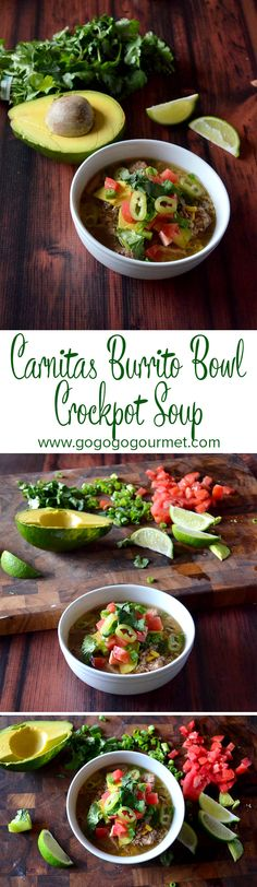 All the flavors of a Chipotle carnitas burrito packed into one soup bowl, compliments of your slow cooker! | Go Go Go Gourmet
