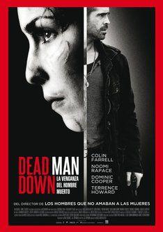 """Tráiler de """"Dead Man Down"""". Información, sinópsis y ficha técnica de la película"""