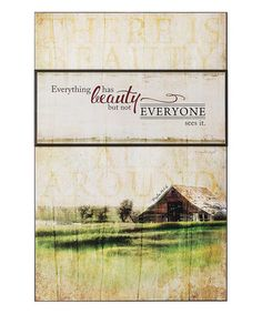 Look what I found on #zulily! 'Everything Has Beauty' Wall Art #zulilyfinds
