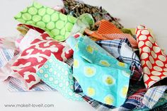 Many nice ideas on what to do with fabric scraps. Not that I have any: I don't know how to sew (yet)