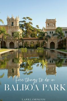 Learn the best free things to do in Balboa Park San Diego. - Travel San Diego - Ideas of Travel San Diego California Tourist Attractions, California Vacation, California California, California Quotes, California Burrito, California Mountains, California Closets, California Fashion, California Camping
