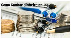 Como ganhar dinheiro online
